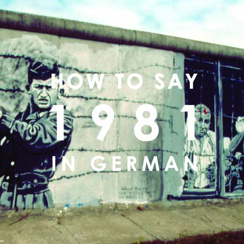 how-to-say-1981-in-german