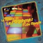 [Musique du Monde] – 'The Best of Les Rythmes du Monde, Volume 1' (1977-1981)